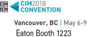 Canadian Institute of Mining, Metallurgy and Petroleum (CIM) 2018 Convention